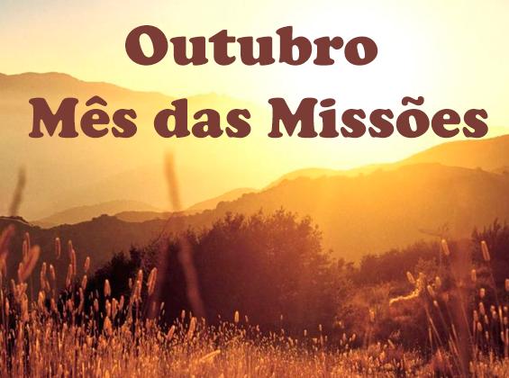 Outubro, mês da missões