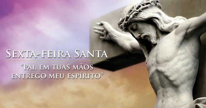 Sexta-feira Santa: celebração da Paixão do Senhor