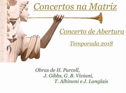 Abertura da temporada 2018 de Concertos na Matriz