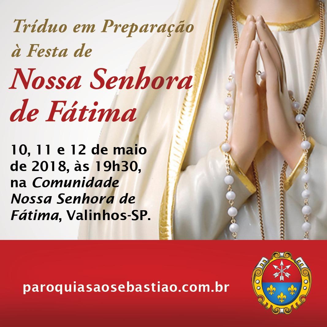 Hoje inicia-se o Tríduo em preparação à Festa de Nossa Senhora de Fátima