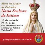 Santa Missa em Louvor a Nossa Senhora de Fátima