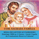 Participe da Festa aos Padroeiros na Comunidade Sagrada Família