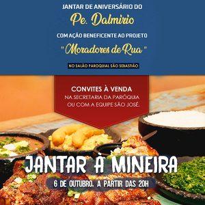 Participe do Jantar à Mineira em Ação de Graças ao Aniversário do Pe. Dalmírio e em prol do Projeto Moradores de Rua