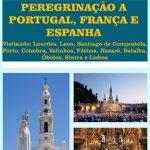 Peregrinação a Portugal, França e Espanha