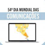 Narrativa e memória integram o tema para o 54º Dia Mundial das Comunicações