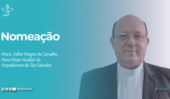 Santo Padre o Pe. Valter Magno de Carvalho como Bispo Auxiliar da Arquidiocese de São Salvador (BA)