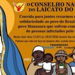 CONSELHO NACIONAL DO LAICATO DO BRASIL CONVIDA PARA MOMENTO DE ORAÇÃO EM SOLIDARIEDADE AO POVO DE MANAUS