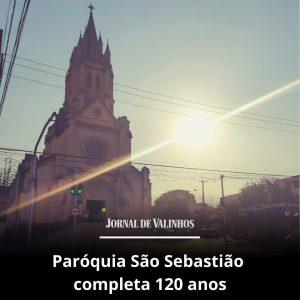 Paróquia São Sebastião completa 120 anos